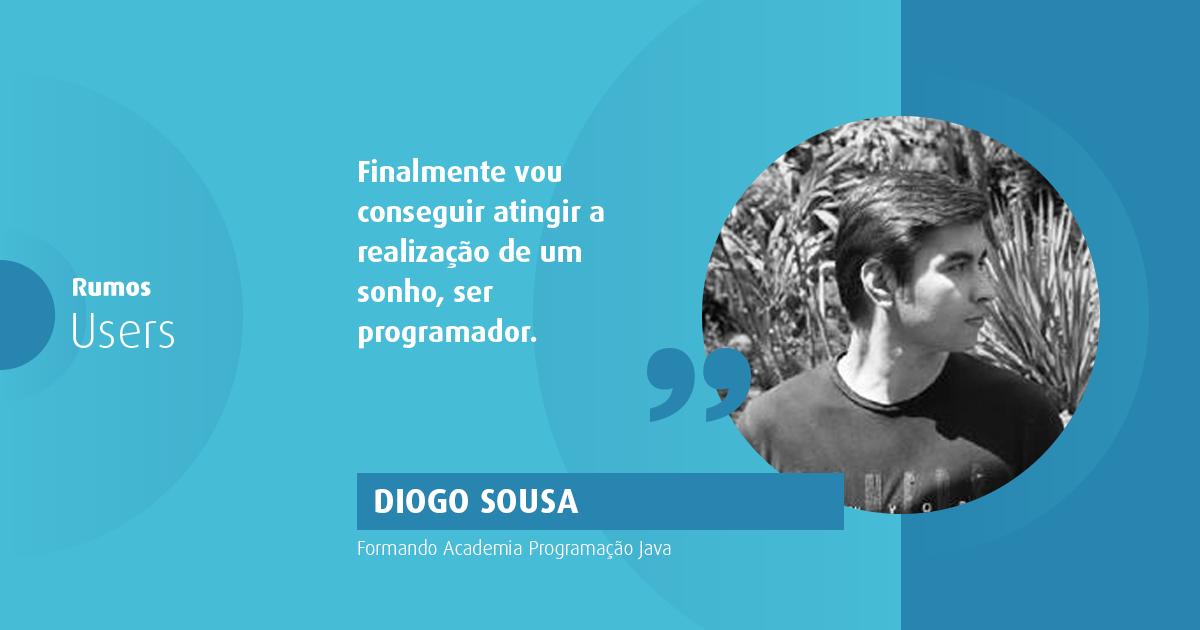 Diogo Sousa e o sonho de ser programador